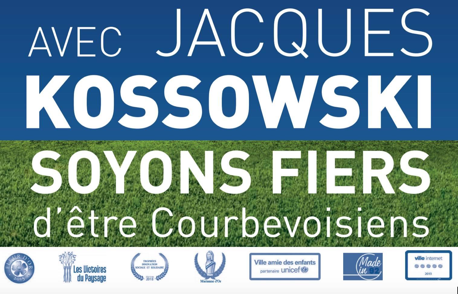 Avec Jacques KOSSOWSKI soyons fiers d'être Courbevoisiens